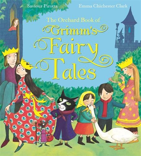 The Orchard Book of Grimm'sFairyTales