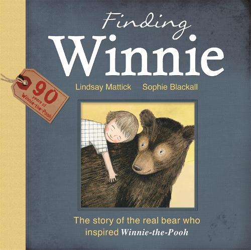 Finding Winnie: The Story of the Real Bear WhoInspiredWinnie-the-Pooh