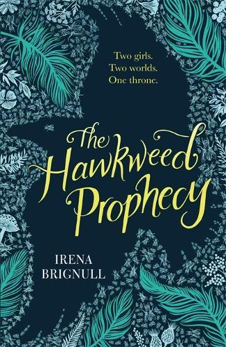 The Hawkweed Prophecy:Book1