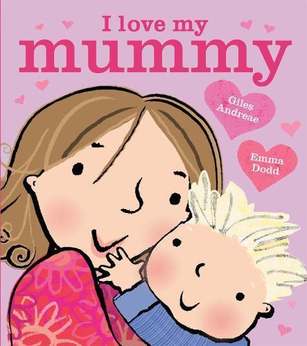 I Love My MummyBoardBook