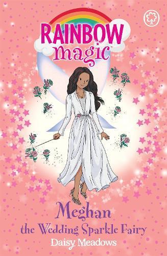 Rainbow Magic: Meghan the Wedding Sparkle Fairy