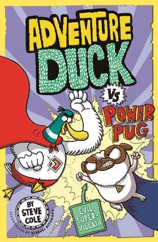 Adventure Duck vs Power Pug:Book1