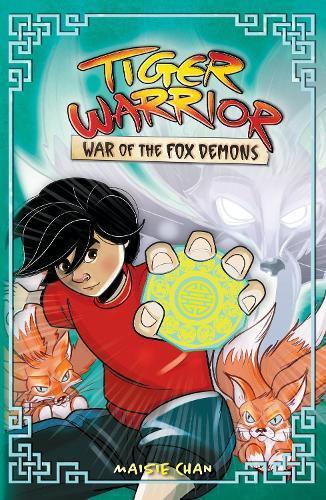 Tiger Warrior: War of the Fox Demons: Book 2