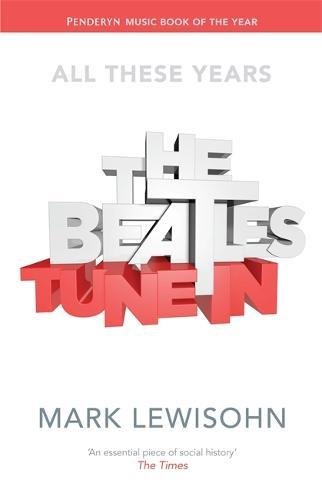 The Beatles - All These Years: Volume One:TuneIn