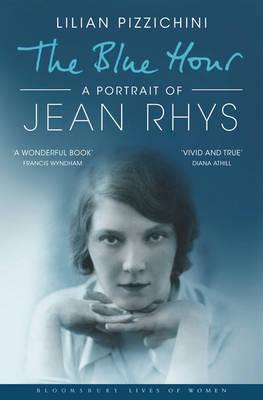 The Blue Hour: A Portrait ofJeanRhys