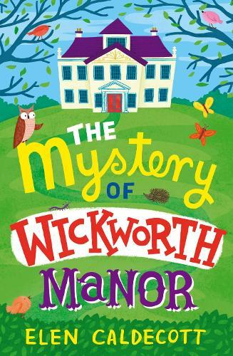 The Mystery ofWickworthManor