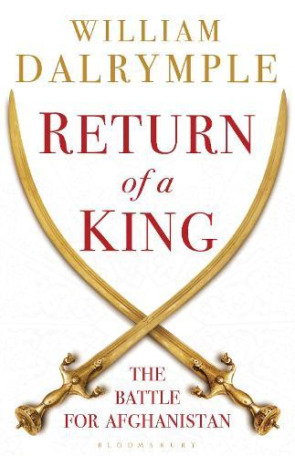 Return of a King: The BattleforAfghanistan