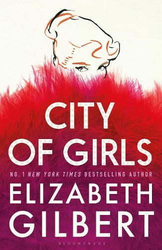 City of Girls: The SundayTimesBestseller