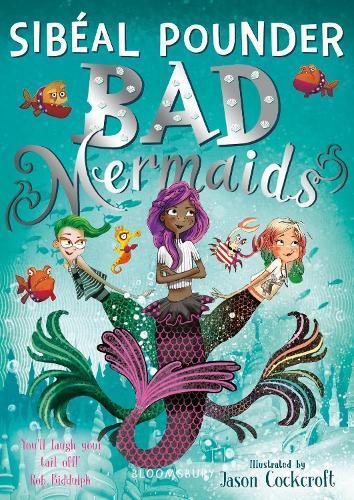 Bad Mermaids