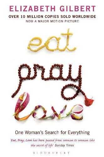 Eat Pray Love: BloomsburyModernClassics