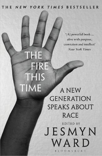 The Fire This Time: A New Generation SpeaksAboutRace