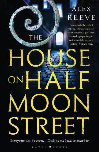 The House on Half Moon Street: A Richard and Judy Book Club2019pick