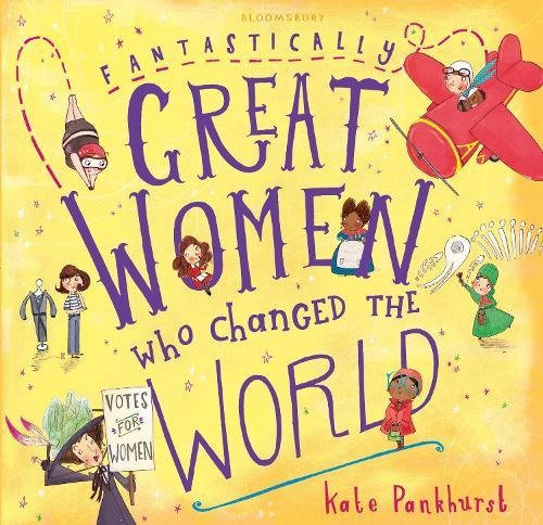 Fantastically Great Women Who Changed The World(GiftEdition)