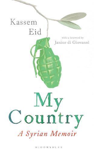 My Country: ASyrianMemoir