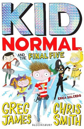 Kid Normal and the Final Five (Kid Normal, Book 4)