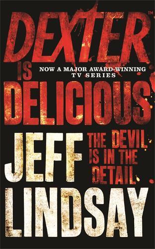 Dexter is Delicious:BookFive