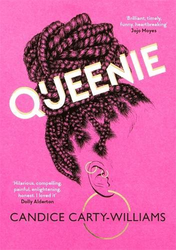 Queenie: Longlisted for the Women's Prize forFiction2020
