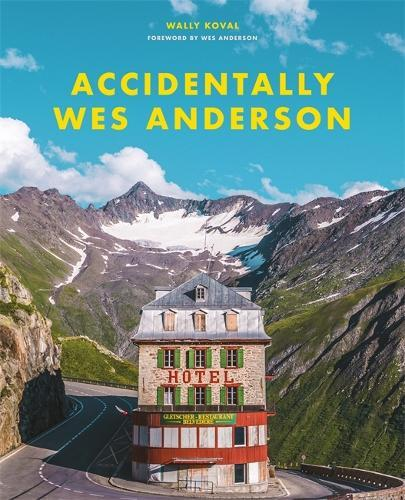 AccidentallyWesAnderson