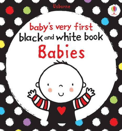 Baby's Very First Black and WhiteBookBabies