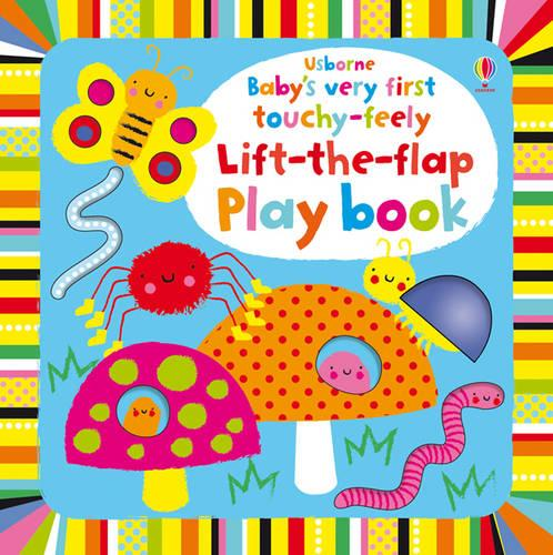 Baby's Very First Touchy-Feely Lift theFlapPlaybook