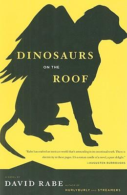 Dinosaurs on the Roof: A Novel