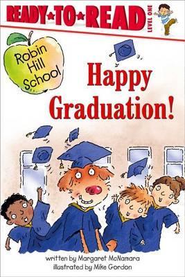 Happy Graduation!: Ready-to-Read Level 1