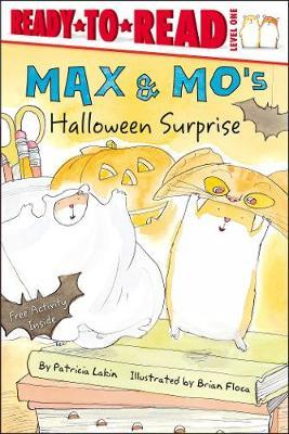 Max & Mo's Halloween Surprise: Ready-to-Read Level 1