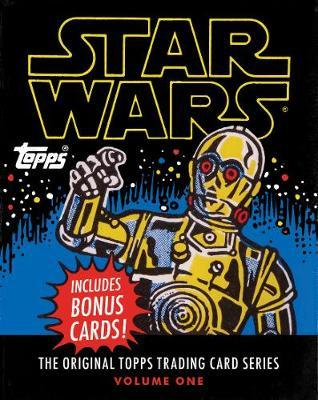 Star Wars:The Original Topps Trading Card Series, Volume One: The Original Topps Trading Card Series, Volume One