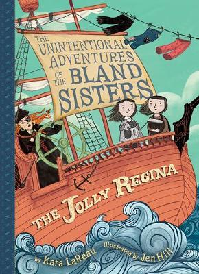 Jolly Regina (The Unintentional Adventures of the Bland SistersBook1)