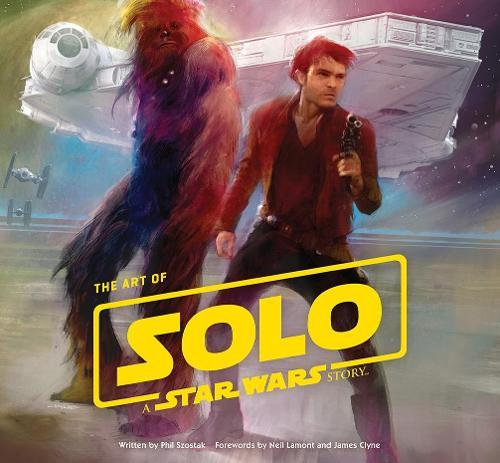 The Art of Solo: A StarWarsStory