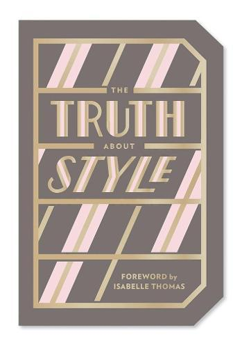 The Truth About Style: QuoteGiftBook