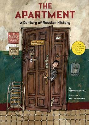 The Apartment: A Century ofRussianHistory