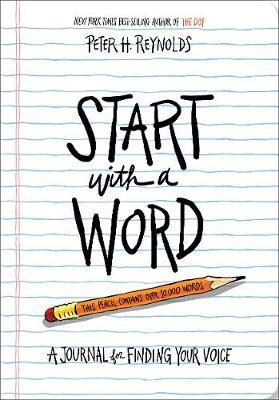 Start with a Word (Guided Journal):A Journal for Finding Your Voi: A Journal for Finding Your Voice