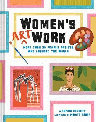 Women's Art Work: More Than 30 Female Artists Who Changed the World