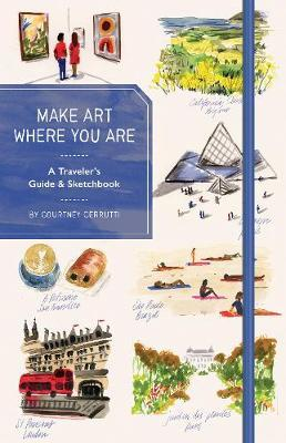 Make Art Where You Are (Guided sketchbook)