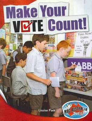 Civics and Citizenship Middle: Make YourVoteCount!