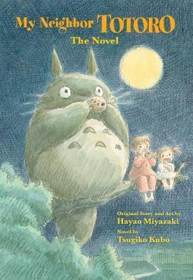 My Neighbor Totoro:ANovel