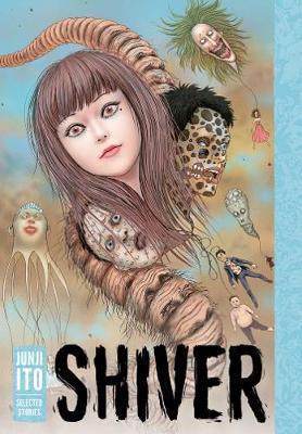 Shiver: Junji ItoSelectedStories