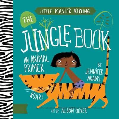 Little Master Kipling The Jungle Book: An Animals Primer