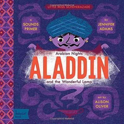 Little Miss Scheherazade Arabian Nights, Aladdin and the Wonderful Lamp: A BabyLit Sounds Primer