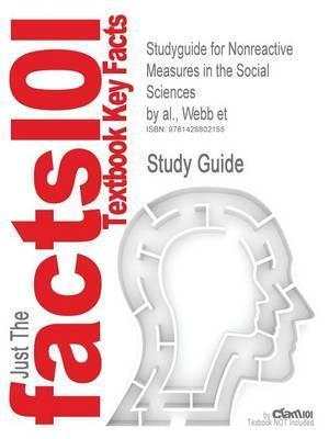 Studyguide for Nonreactive Measures in the Social Sciences by al., Webb et, ISBN 9780395307670