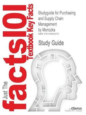 Studyguide for Purchasing and Supply Chain Management by Monczka,ISBN9780324023152