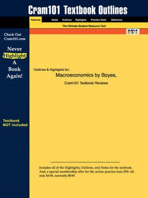 Studyguide for Macroeconomics by Boyes,ISBN9780618372546