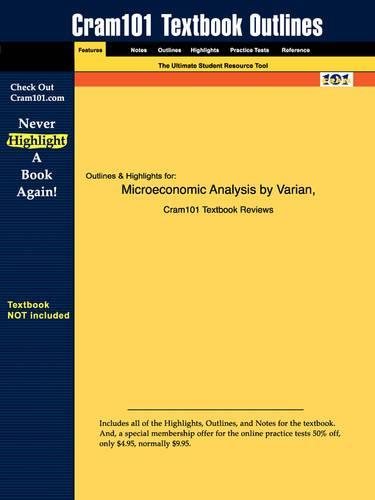 Studyguide for Microeconomic Analysis by Varian, Hal R., ISBN 9780393957358
