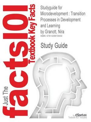 Studyguide for Microdevelopment: Transition Processes in Development and Learning by Granott, Nira, ISBN 9780521660532