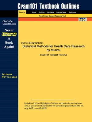 Studyguide for Statistical Methods for Health Care Research by Munro, Barbara Hazard, ISBN 9780781748407