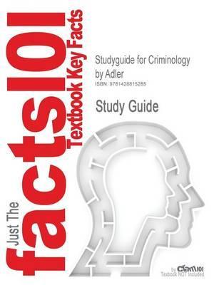 Studyguide for Criminology by Adler,ISBN9780072559514