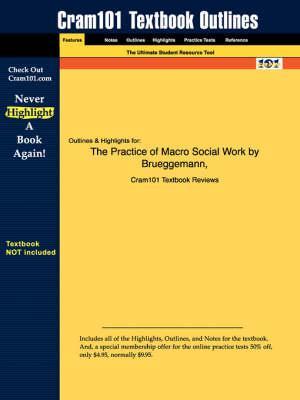 Studyguide for the Practice of Macro Social Work by Brueggemann,ISBN9780534573263