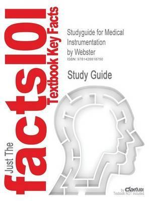 Studyguide for Medical Instrumentation by Webster, ISBN 9780471153689