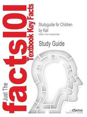 Studyguide for Children by Kail, ISBN 9780130857637